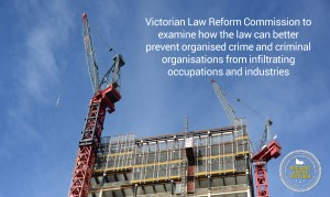 VLRC to investigate how laws can better prevent organised crime