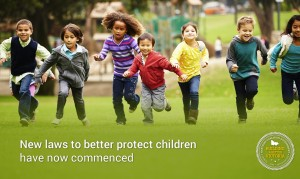 New laws to better protect children have now commenced