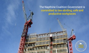 Napthine Government committed to law-abiding, safe and productive workplaces