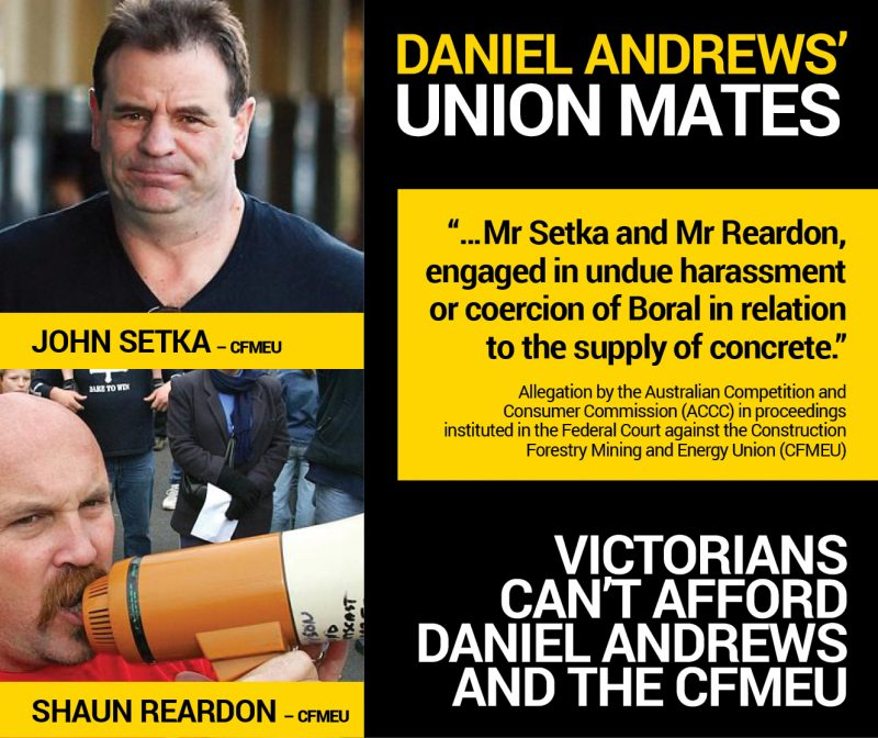 Daniel Andrews' union mates Setka and Reardon