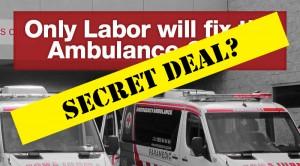 Ambulance secret deal