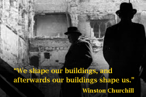 Winston Churchill We shape our buildings re 10 May 1941