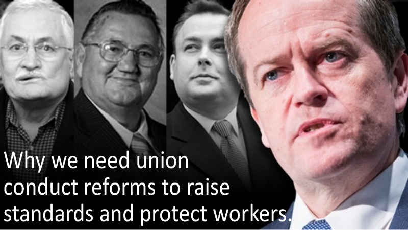 Bill Shorten's career shows union reform need