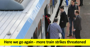 Here we go again - more train strikes threatened