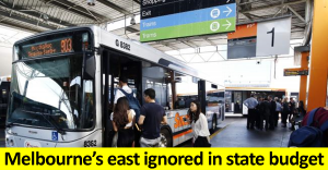 Melbourne's east ignored in state budget