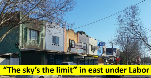 The sky's the limit in east under Labor