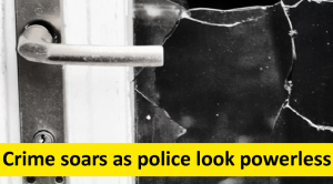 Crime soars as police look powerless