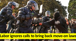 Labor ignores calls to bring back move-on laws