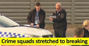 Crime squads stretched to the limit