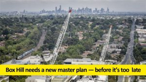 Box Hill needs a new master plan