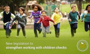 New legislation to strengthen working with children checks