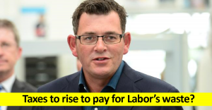 Taxes to rise to pay for Labor's waste