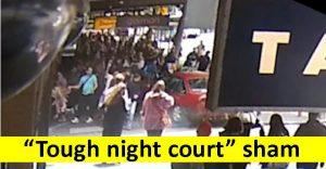 """Tough night court"" sham"